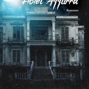 Hotel Azzurra – Viviana Di Stefano