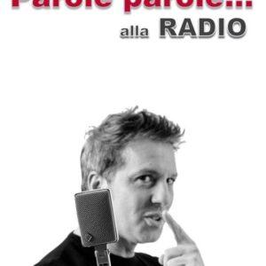 Parole parole… alla Radio – Savino Zaba