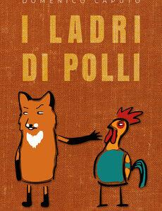 I ladri di polli – Domenico Caputo