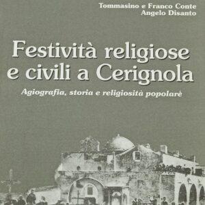Festività religiose e civili a Cerignola – Tommasino e Franco Conte, Angelo Disanto