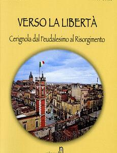 Verso la libertà – Antonio Galli, Franco Conte
